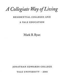 [Mark Ryan, A Collegiate Way of Living]